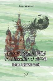 Die Fußball WM 2018 in Russland Cover