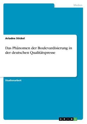 Das Phänomen der Boulevardisierung in der deutschen Qualitätspresse