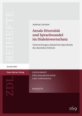Areale Diversität und Sprachwandel im Dialektwortschatz