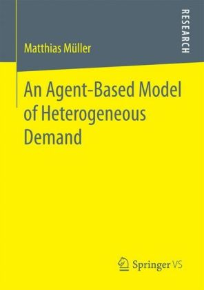 An Agent-Based Model of Heterogeneous Demand
