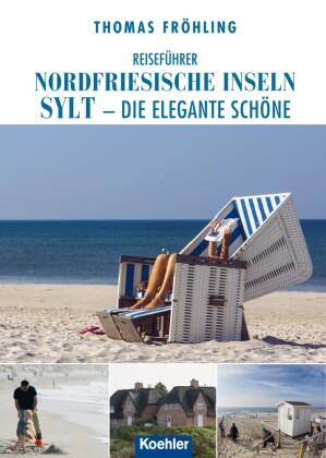 Reiseführer Nordfriesische Inseln Sylt