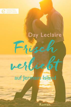 Frisch verliebt auf Jermain Island