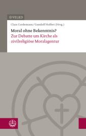 Moral ohne Bekenntnis?