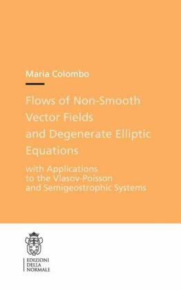 Flows of Non-Smooth Vector Fields and Degenerate Elliptic Equations