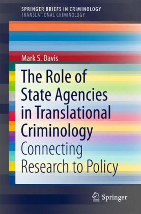 The Role of State Agencies in Translational Criminology