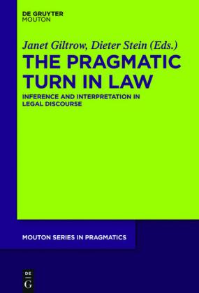 The Pragmatic Turn in Law