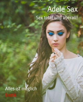 Sex Total und überal!l
