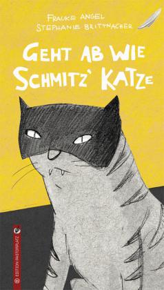 Geht ab wie Schmitz' Katze