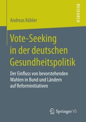 Vote-Seeking in der deutschen Gesundheitspolitik