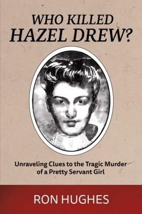 Who Killed Hazel Drew?