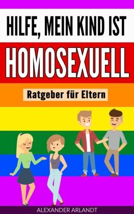 Hilfe, mein Kind ist homosexuell