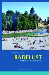 Badelust in München & Oberbayern