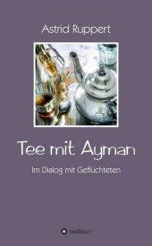 Tee mit Ayman