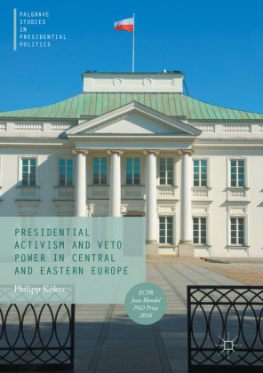 Presidential Activism and Veto Power in Central and Eastern Europe