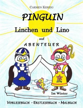 Pinguin Linchen und Lino auf Abenteuer im Winter