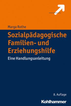 Sozialpädagogische Familien- und Erziehungshilfe