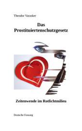 Das Prostituiertenschutzgesetz