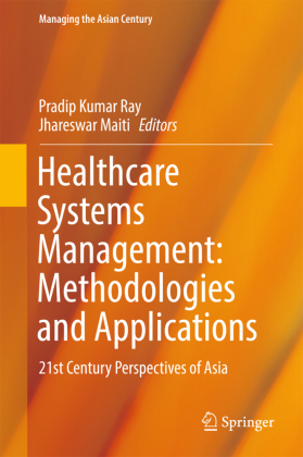Healthcare Systems Management: Methodologies and Applications