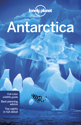 Lonely Planet Antarctica Country Guide
