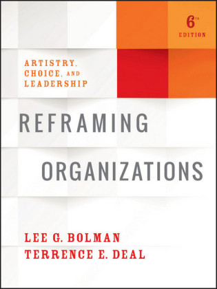 Reframing Organizations,