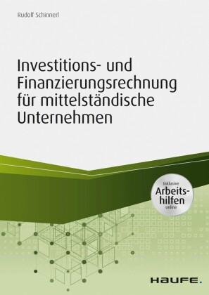Investitions- und Finanzierungsrechnung in mittelständischen Unternehmen - inkl. Arbeitshilfen online
