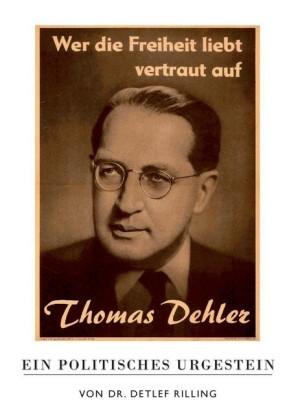 Thomas Dehler - Ein politisches Urgestein