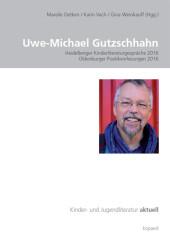 Uwe-Michael Gutzschhahn