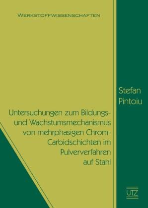 Untersuchungen zum Bildungs- und Wachstumsmechanismus von mehrphasigen Chrom-Carbidschichten im Pulververfahren auf Stahl