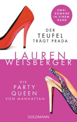 Der Teufel trägt Prada - Die Party Queen von Manhattan