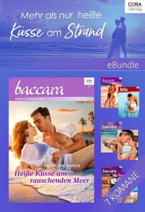 Mehr als nur heiße Küsse am Strand - 6 sexy Romane und eine Kurzgeschichte