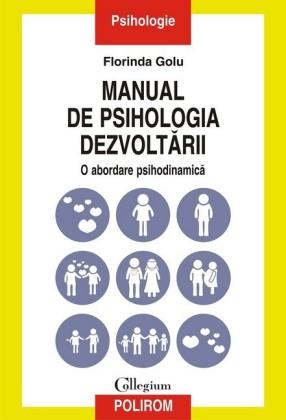 Manual de psihologia dezvoltarii: o abordare psihodinamica