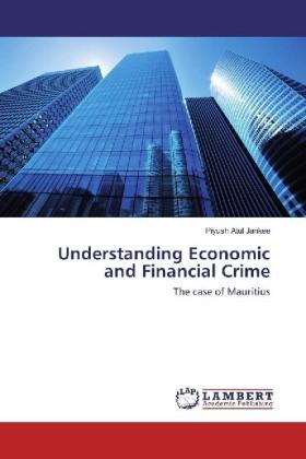 Understanding Economic and Financial Crime