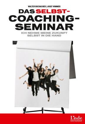Das Selbstcoaching-Seminar