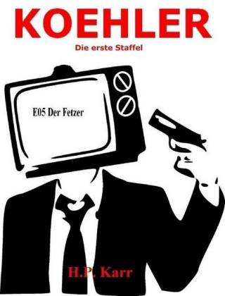 KOEHLER - Der Fetzer