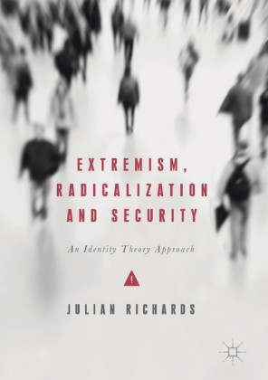Extremism, Radicalization and Security