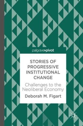 Stories of Progressive Institutional Change