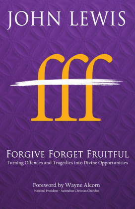 Forgive Forget Fruitful