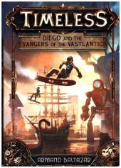 Diego and the Rangers of the Vastlantic