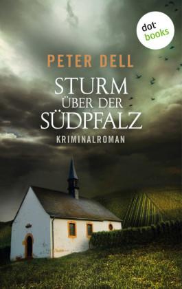 Sturm über der Südpfalz: Der zweite Fall für Philipp Sturm