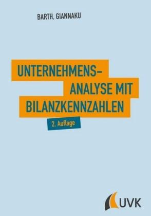 Unternehmensanalyse mit Bilanzkennzahlen