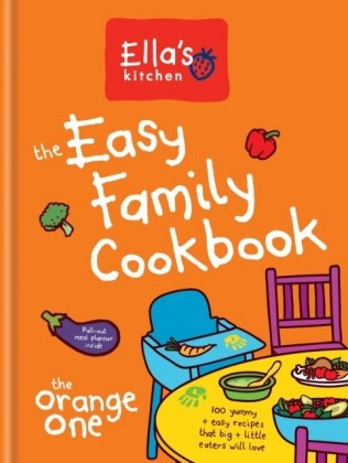 Ella's Kitchen: The Easy Family Cookbook