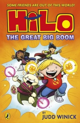 Hilo: The Great Big Boom (Hilo Book 3)
