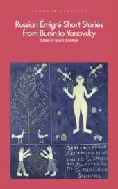 Russian migr Short Stories from Bunin to Yanovsky