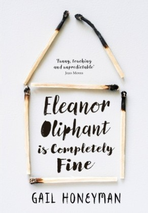 Eleanor Oliphant is Completely Fine: The hottest new release of 2017