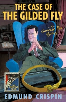 Case of the Gilded Fly (The Detective Club)