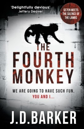 Fourth Monkey: A twisted thriller - perfect edge-of-your-seat summer reading