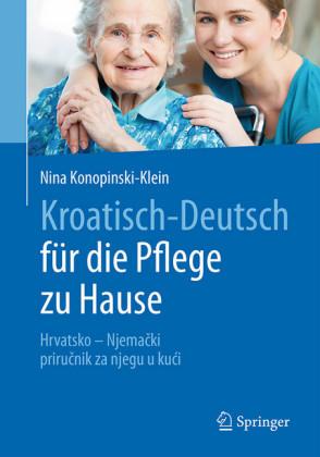 Kroatisch - Deutsch für die Pflege zu Hause