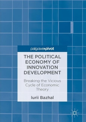 The Political Economy of Innovation Development