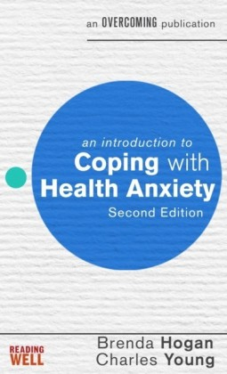 Introduction to Coping with Health Anxiety
