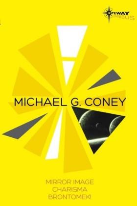Michael G Coney SF Gateway Omnibus